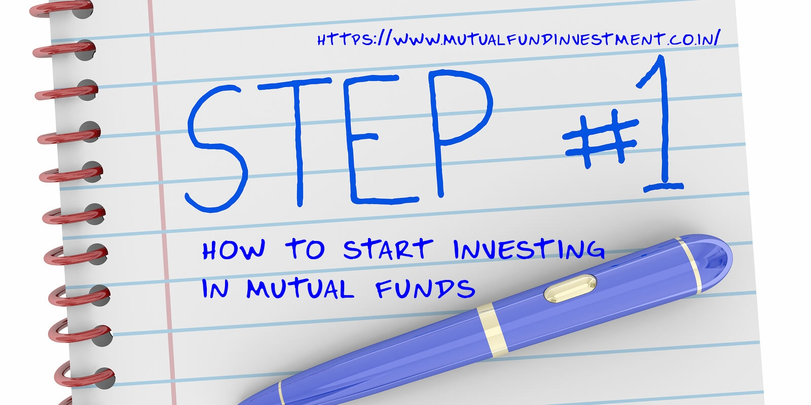 Investing in mutual funds for beginners, how to start investing in mutual funds